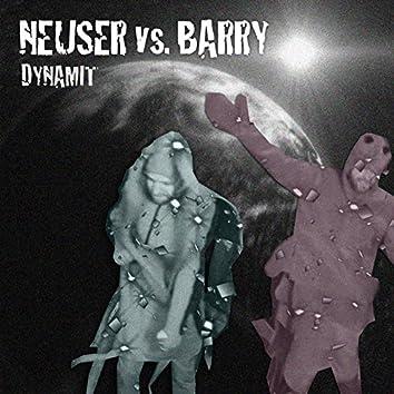 Dynamit (Neuser vs. Barry)