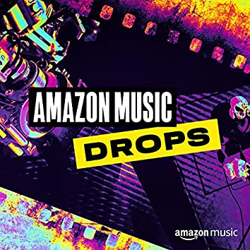 Amazon Music Drops