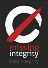 Missing Integrity (English Edition)