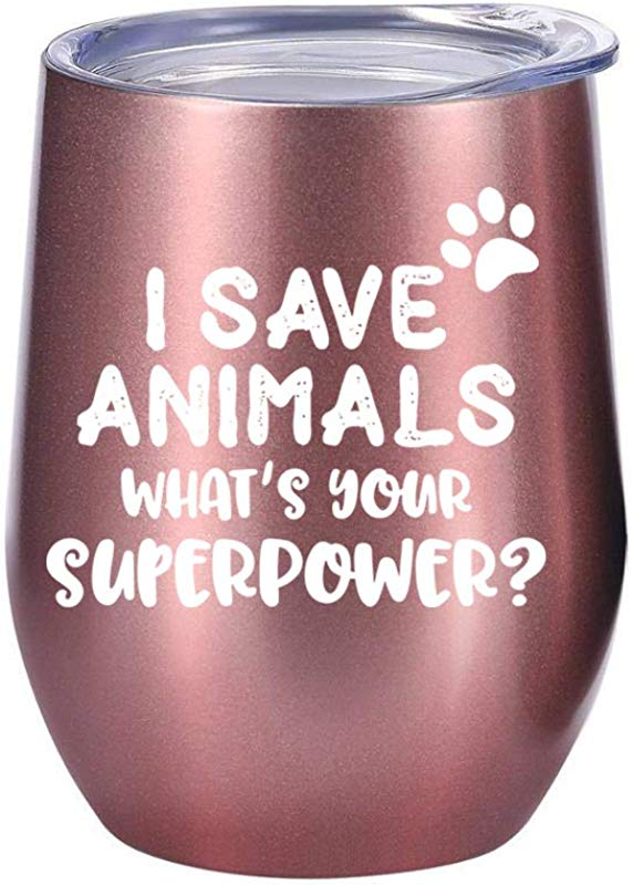 Vet Tech Gifts I Save Animals What S Your Superpower 12oz Tumbler Mug For Wine Or Coffee Gift Ideas For Veterinarian Veterinary Technician School Medicine Assistant Graduation