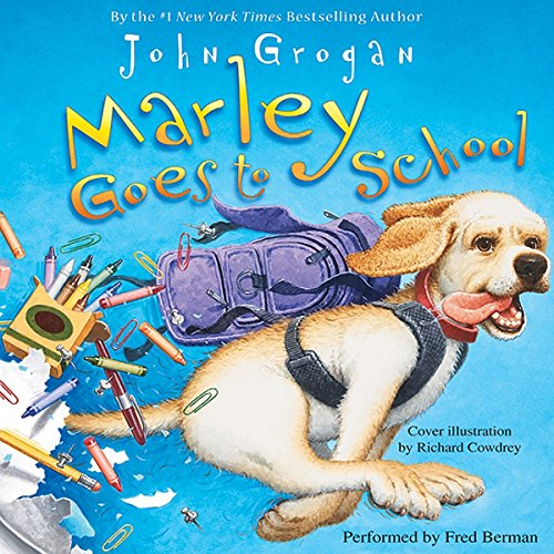 Marley Goes to School audiobook cover art