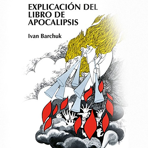 Explicación del libro de Apocalipsis [The Book of Revelation Explained] audiobook cover art