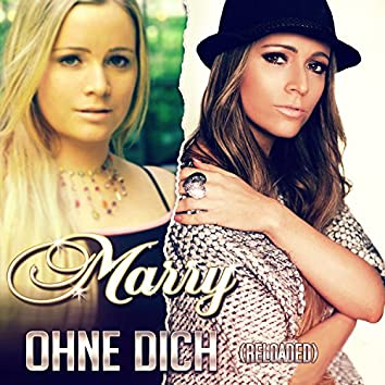 Ohne Dich (Reloaded)