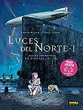 LUCES DEL NORTE 1. EN EL CRUCE DE LOS MUNDOS