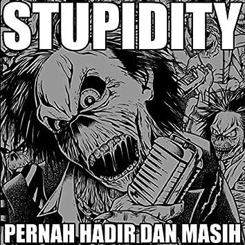 PERNAH HADIR DAN MASIH