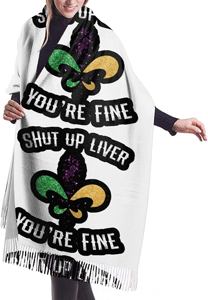 Shut Up Liver You're Fine Winter Scarf Cashmere Scarves Stylish Shawl Wraps Blanket
