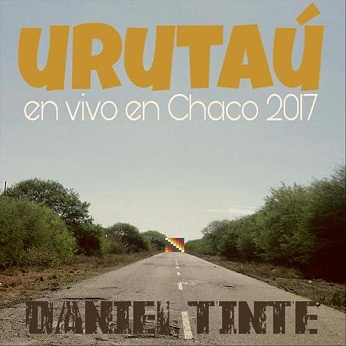 Urutaú (En Vivo) de Daniel Tinte en Amazon Music - Amazon.es