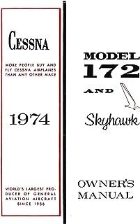 Cessna 172 1974 Skyhawk Owner's Manual: Pilot Operating Handbook (POH) / Aircraft Flight Manual (AFM)