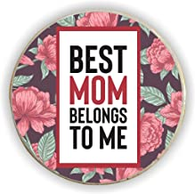 Yaya Cafe Best Mom Belongs to Me Fridge Magnet - Round