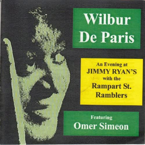 Wilbur de Paris feat. The Rampart Street Ramblers, Sidney De Paris, Omer Simeon, Eddie Gibbs, Don Kirkpatrick & Freddie Moore