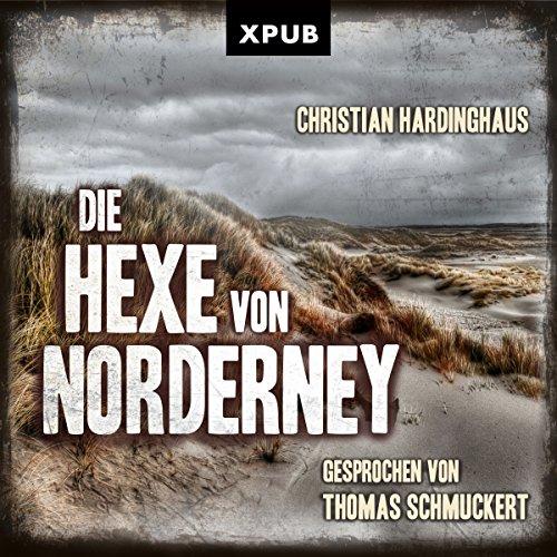 Die Hexe von Norderney (Carsten Kummer 1) Titelbild