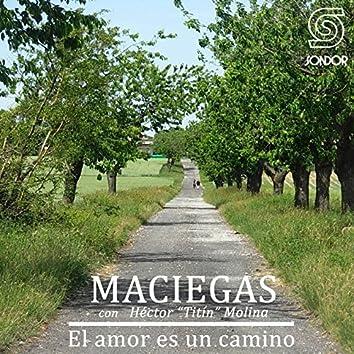 El Amor Es un Camino