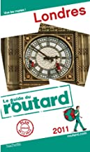 Guides Du Routard Etranger: Le Guide Du Routard De Londres (French Edition)