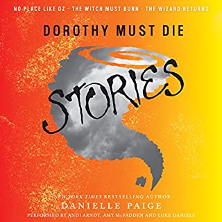 Dorothy Must Die Stories audiobook cover art