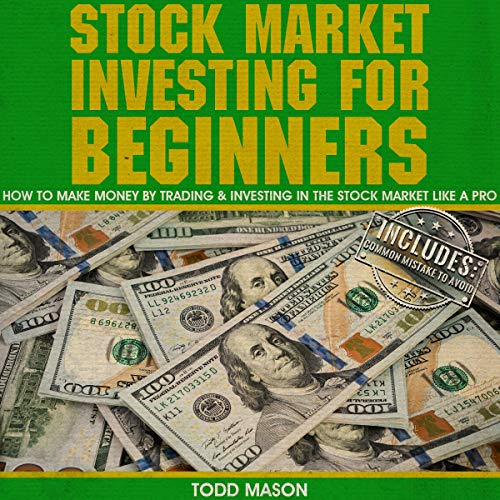 Stock Market Investing for Beginners: How to Make Money by Trading & Investing in the Stock Market Like a Pro  By  cover art