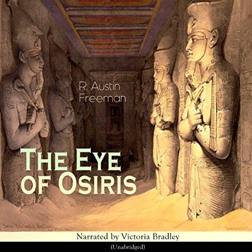 The Eye of Osiris Audiobook By Richard Austin Freeman cover art