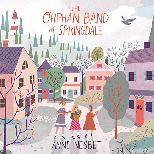 The Orphan Band of Springdale audiobook cover art