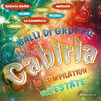 Cabiria: La compilation dell'estate 2012 Balli gi gruppo (Baciata dance, mambo, la camminata, pizzica, meneato, cumbia, tango)