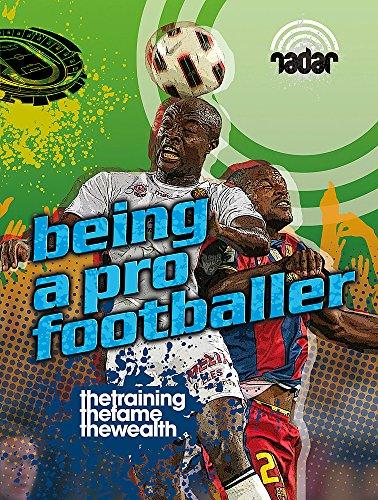 Top Jobs: Being a Pro Footballer (Radar)