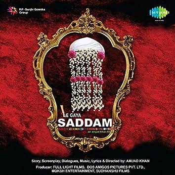 Le Gaya Saddam (Original Motion Picture Soundtrack)