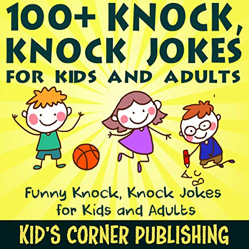 100+ Knock, Knock Jokes for Kids and Adults cover art