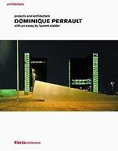Dominque Perrault (Electa Architecture S)