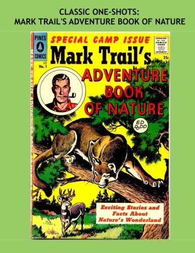 Classic One-Shots: Mark Trail's Adventure Book Of Nature:...