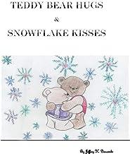 Teddy Bear Hugs and Snowflake Kisses (Teddy Bear Necklace Book 5)