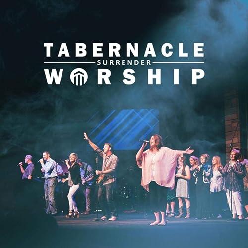 Tabernacle Worship - Surrender (2019)