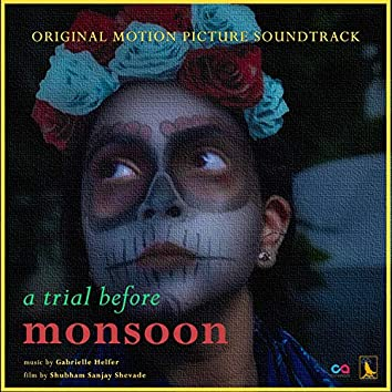 A Trial Before Monsoon (Original Motion Picture Soundtrack)