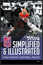 2019 NFHS Football Rules Simplified & Illustrated