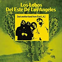 Just Another Band From East La by Los Lobos (2015-02-01)