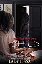 The Lost Soul of a Child: A Standalone Novel