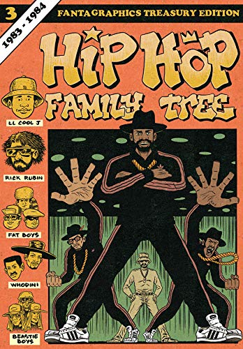 Hip Hop Family Tree Book 3: 1983-1984 (Vol. 3) (Hip Hop Family Tree)
