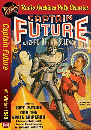 Captain Future #1 The Space Emperor (English Edition)
