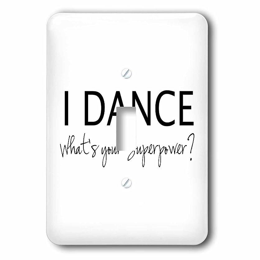 習慣大胆不敵保護3dローズLSP 184941?_ 1?Whats Your superpower-funny Dancing Love Gift For dancers-single切り替えスイッチ