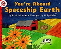 You're Aboard Spaceship Earth (Let's-Read-and-Find-Out Science 2)