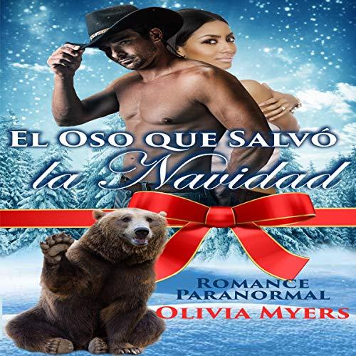 El Oso que Salvó la Navidad [Bearly Saved Christmas] cover art