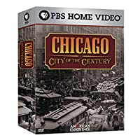 Chicago: City of the Century [DVD]