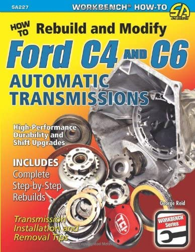 How to Rebuild Modify Ford C4 C6 Automatic Transmissions Workbench product image
