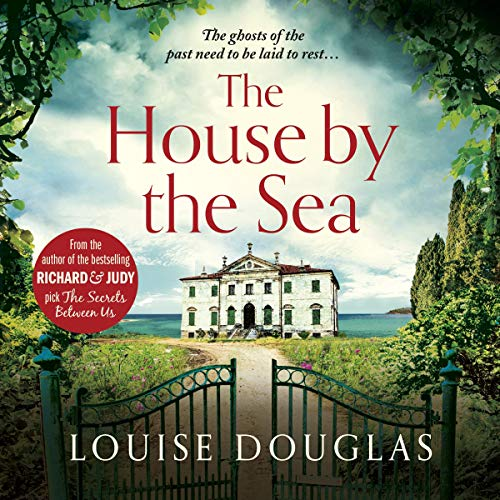 The House by the Sea Audiobook By Louise Douglas cover art