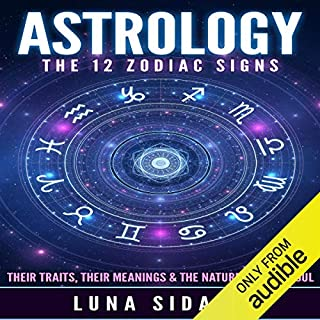 Astrology: The 12 Zodiac Signs audiobook cover art