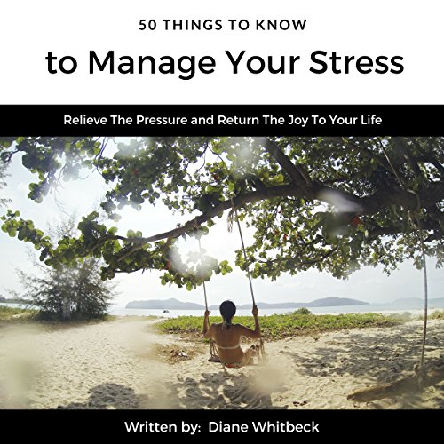 50 Things to Know to Manage Your Stress audiobook cover art