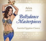 Bellydance Masterpieces Presented by Aziza - Essential Egyptian Classics (New 2016 Release)