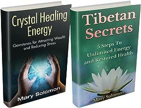 Self Healing: Crystals and Tibetan Secrets: Healing To Increase Energy, Improve Health and Change Your Life (Crystal Healing, Chakra Balancing, Tibetan ... Tibetan Buddism, Energy Work, Self Healing)