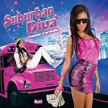 """""""Suburban Diva"""", Vol. 1"""