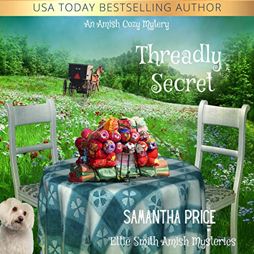 Threadly Secret: Amish Cozy Mystery  By  cover art
