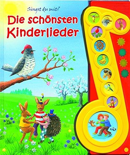 Die schönsten Kinderlieder - Liederbuch mit Sound: Pappbilderbuch mit 10 Liedern