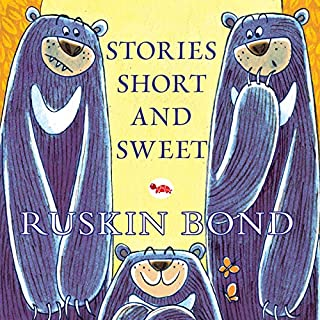 Stories Short and Sweet                   Written by:                                                                                                                                 Ruskin Bond                               Narrated by:                                                                                                                                 Homer Todiwala                      Length: 1 hr and 30 mins     2 ratings     Overall 4.5