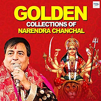 Golden Collections of Narendra Chanchal